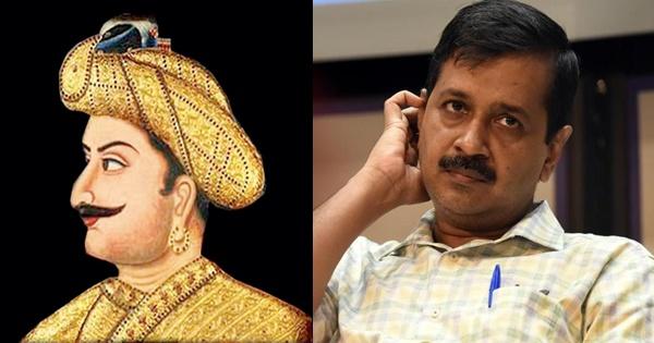 Tipu Sultan and Kejriwal
