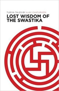 The Lost Wisdom of the Swastika