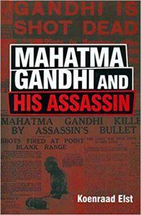 Mahatma Gandhi and His Assassin