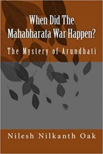 When Did The Mahabharata War Happen? The Mystery of Arundhati